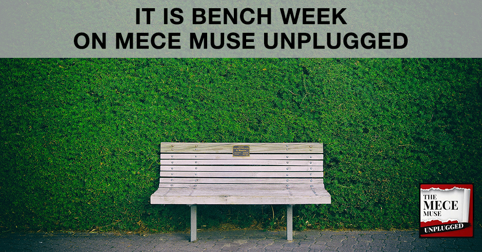MECE 10 | Bench Week