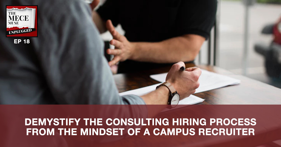 MECE 018 | Consulting Hiring Process